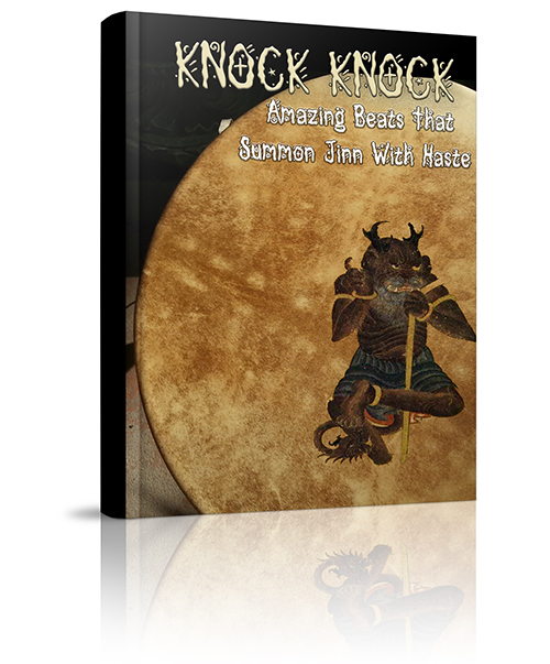 Knock Knock – Powerful Shamanastic Beats to Evoke the Jinn | White